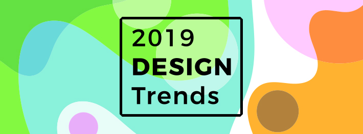 Predicting the Design Trends of 2019 – SAGE Blog