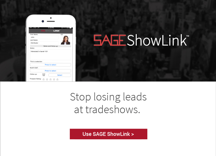 Stop losing leads at tradeshows. Use SAGE ShowLink >