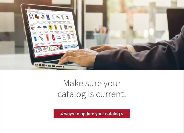Make sure your catalog is current. 4 ways to update your catalog >